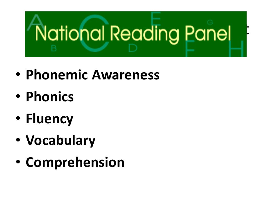 National Panel of Reading Report Phonemic Awareness Phonics Fluency Vocabulary Comprehension