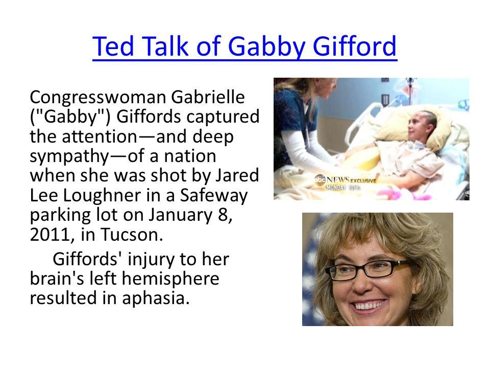 Ted Talk of Gabby Gifford Congresswoman Gabrielle (