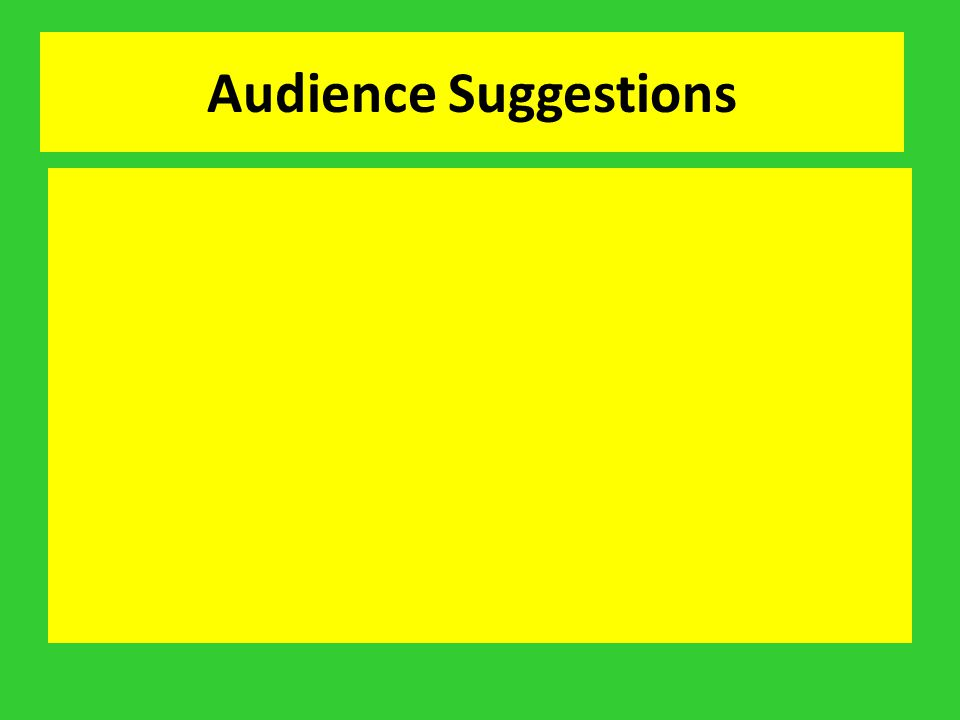 Audience Suggestions
