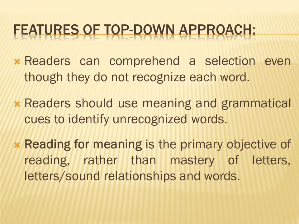  Readers can comprehend a selection even though they do not recognize each word.