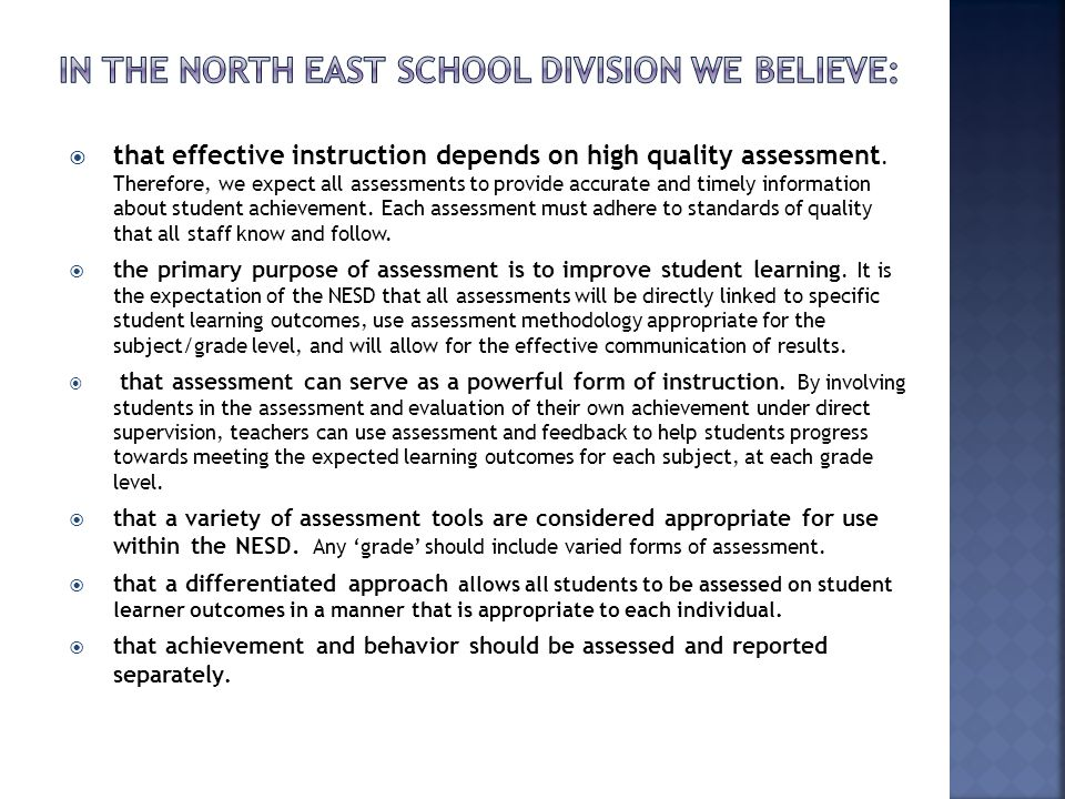  that effective instruction depends on high quality assessment.