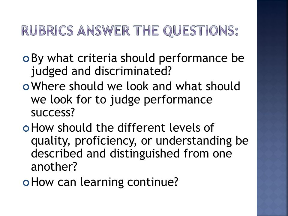 By what criteria should performance be judged and discriminated.