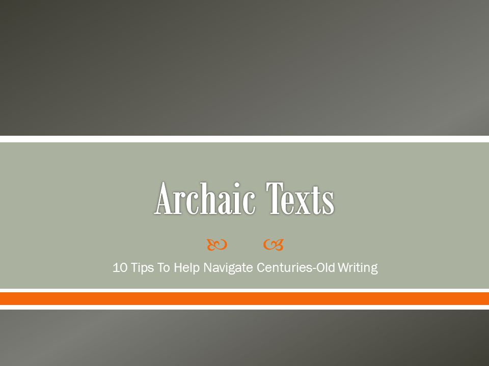  10 Tips To Help Navigate Centuries-Old Writing