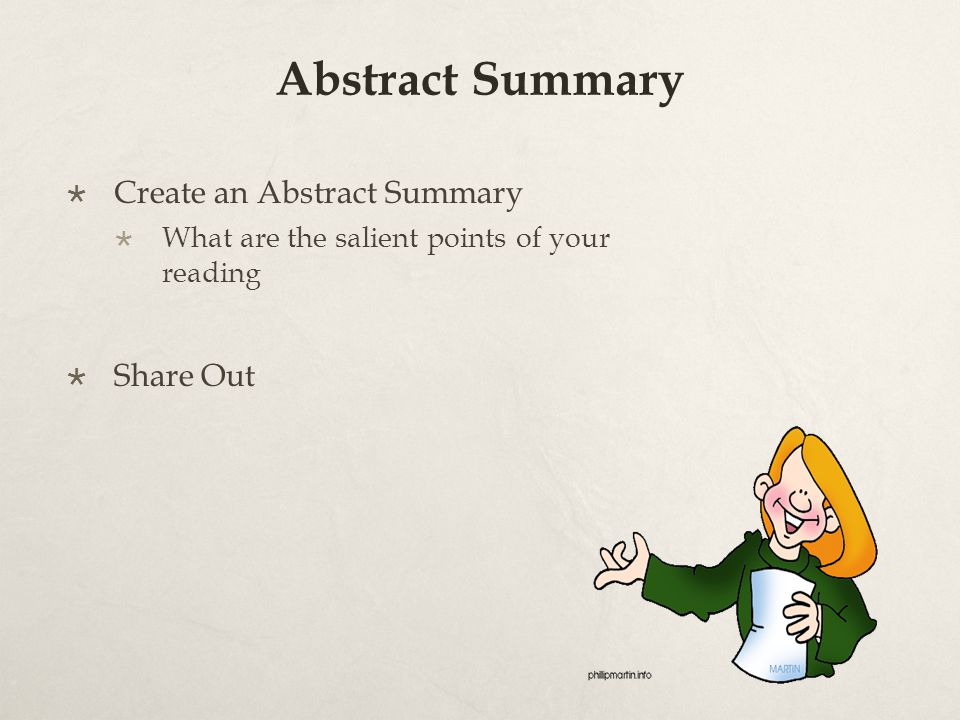 Abstract Summary  Create an Abstract Summary  What are the salient points of your reading  Share Out