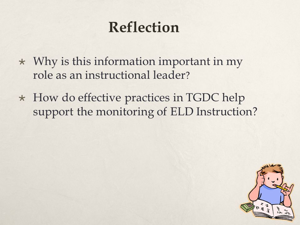  Why is this information important in my role as an instructional leader .