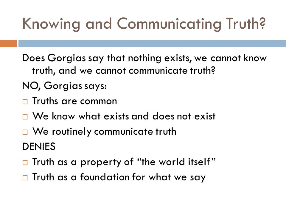 Knowing and Communicating Truth.