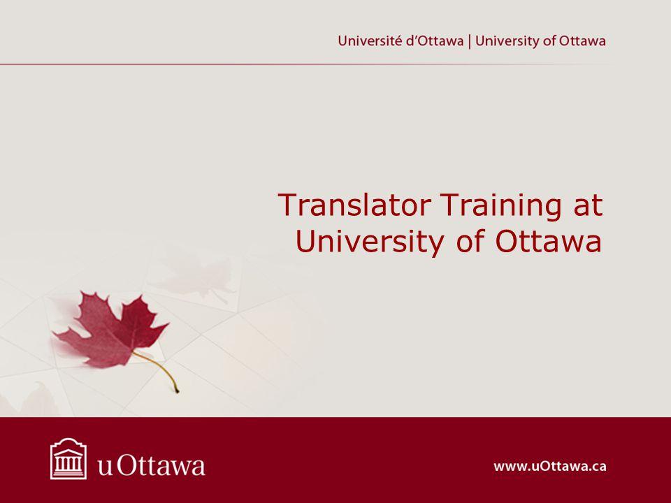 Translator Training at University of Ottawa