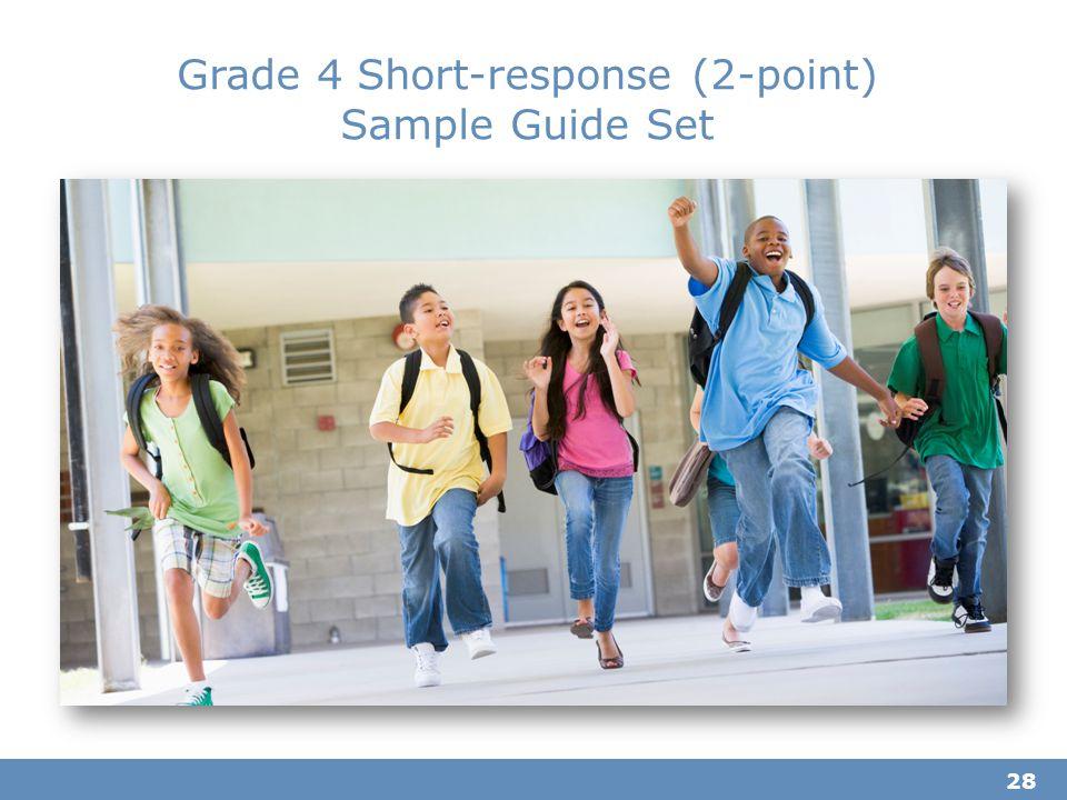 Grade 4 Short-response (2-point) Sample Guide Set 28
