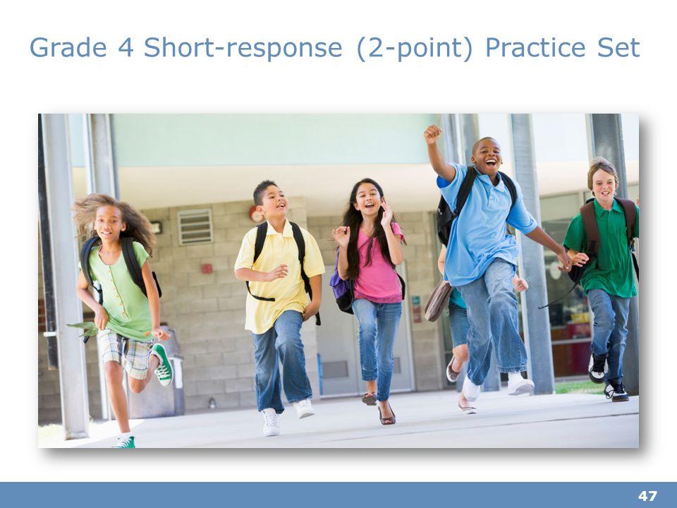 Grade 4 Short-response (2-point) Practice Set 47