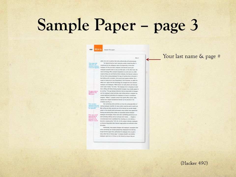 Sample Paper – page 3 Your last name & page # (Hacker 490)