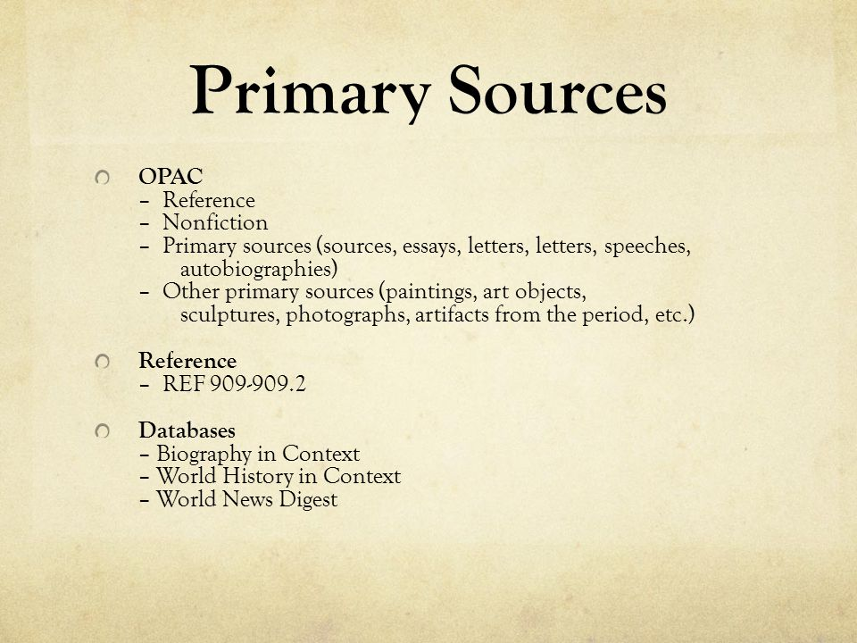 Primary Sources OPAC – Reference – Nonfiction – Primary sources (sources, essays, letters, letters, speeches, autobiographies) – Other primary sources