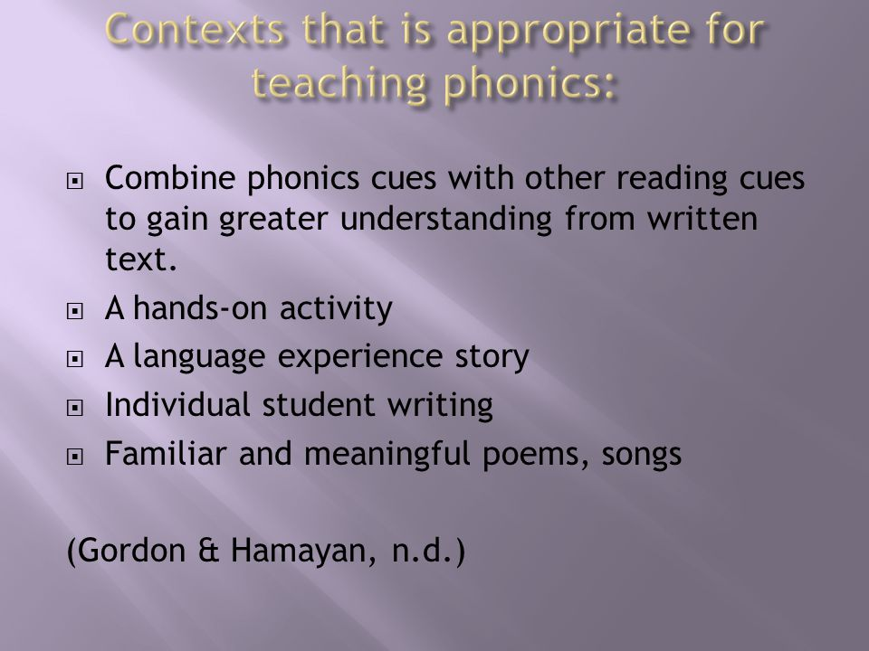  Combine phonics cues with other reading cues to gain greater understanding from written text.