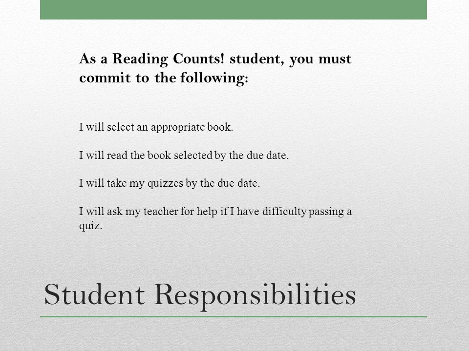 Student Responsibilities As a Reading Counts.