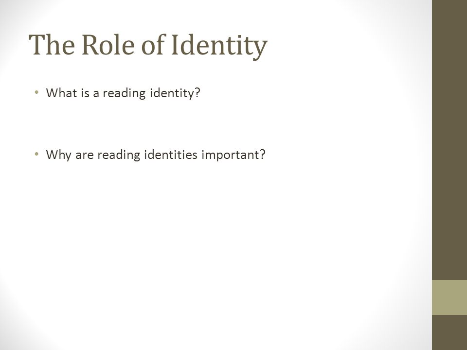 The Role of Identity What is a reading identity Why are reading identities important