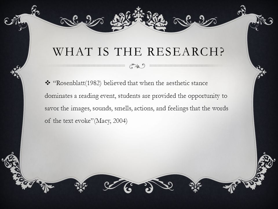 WHAT IS THE RESEARCH.