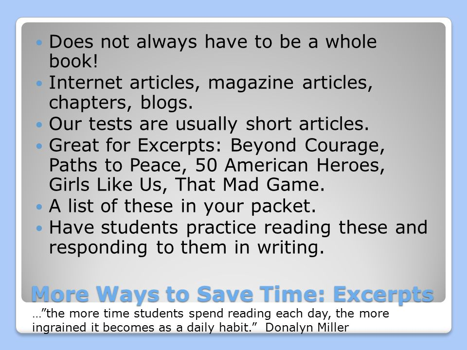 More Ways to Save Time: Excerpts Does not always have to be a whole book.
