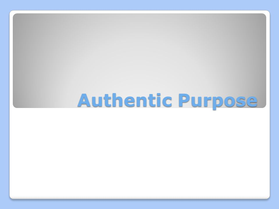 Authentic Purpose