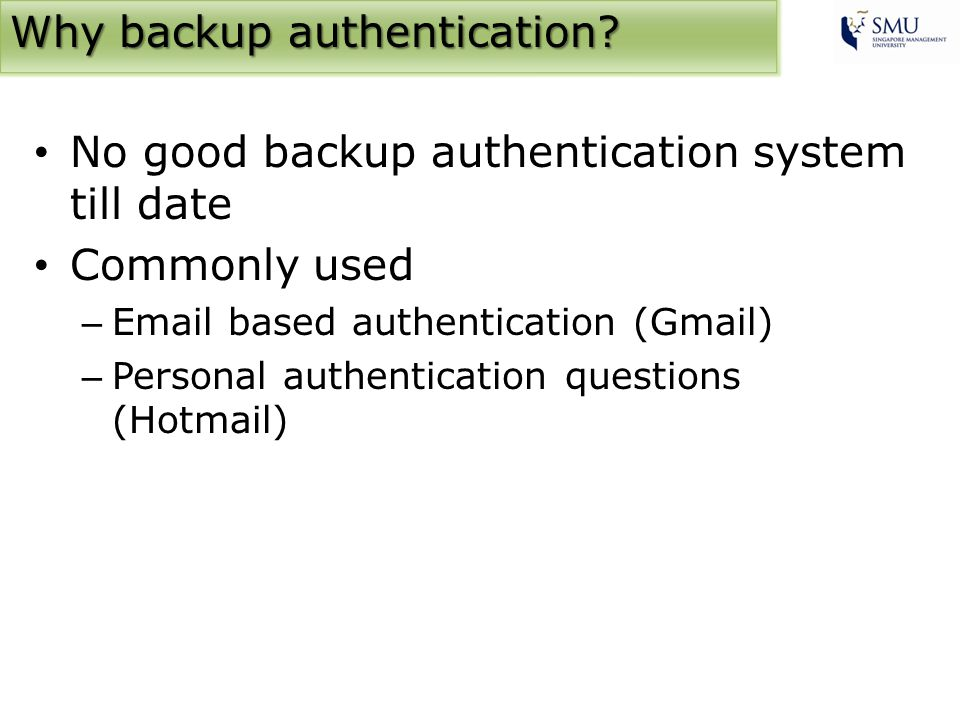 Why backup authentication.