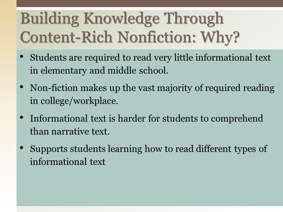 Building Knowledge Through Content-Rich Nonfiction: Why.