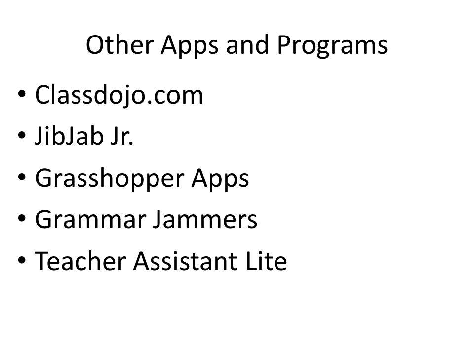 Other Apps and Programs Classdojo.com JibJab Jr.