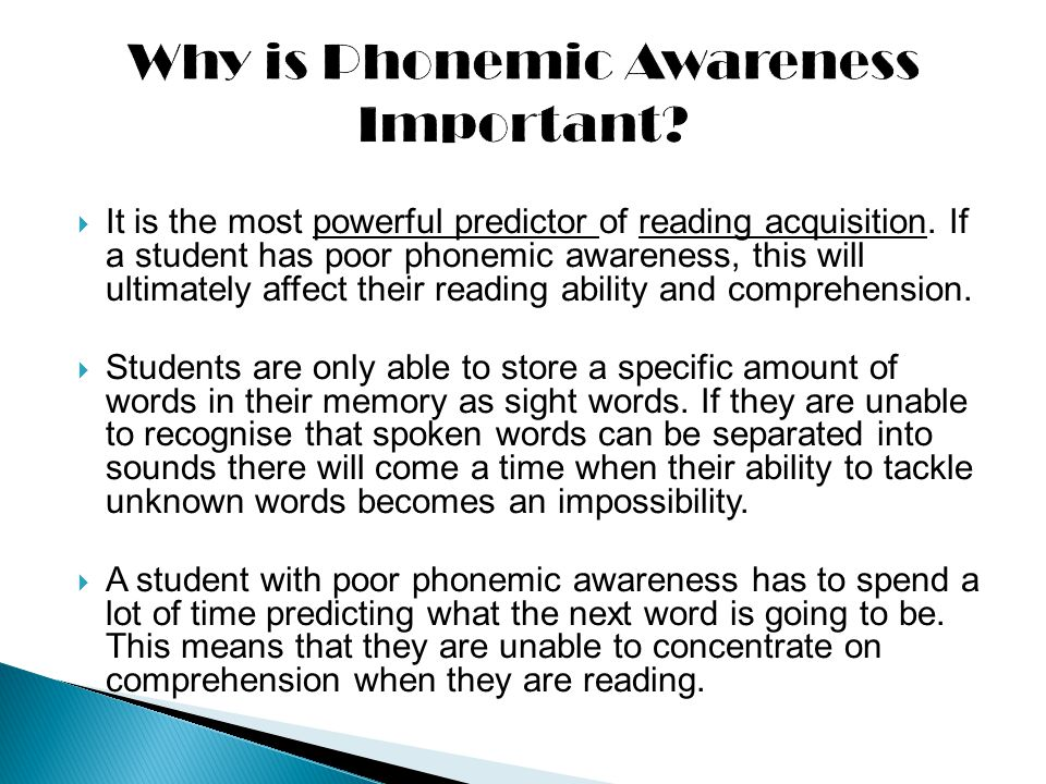 A successful phonemic awareness program is explicit, systematic and multi-sensory.