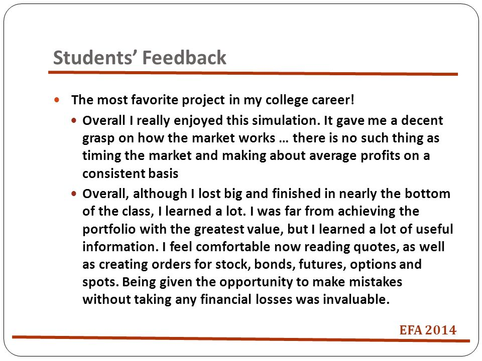 Students' Feedback The most favorite project in my college career.