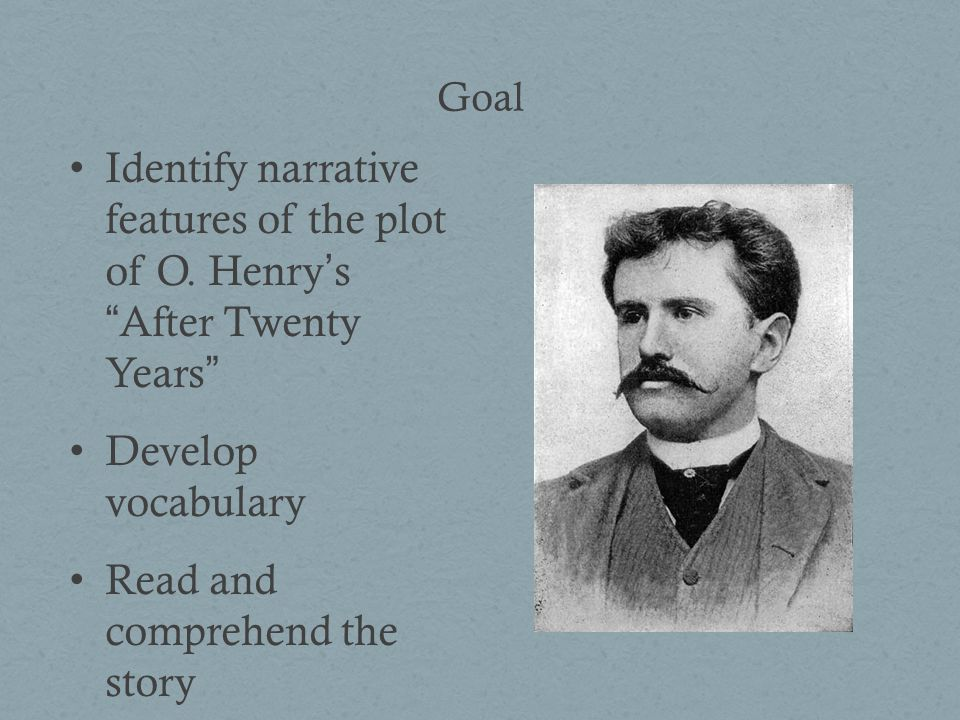 Goal Identify narrative features of the plot of O.