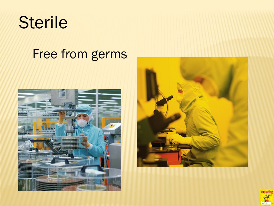 Sterile Free from germs