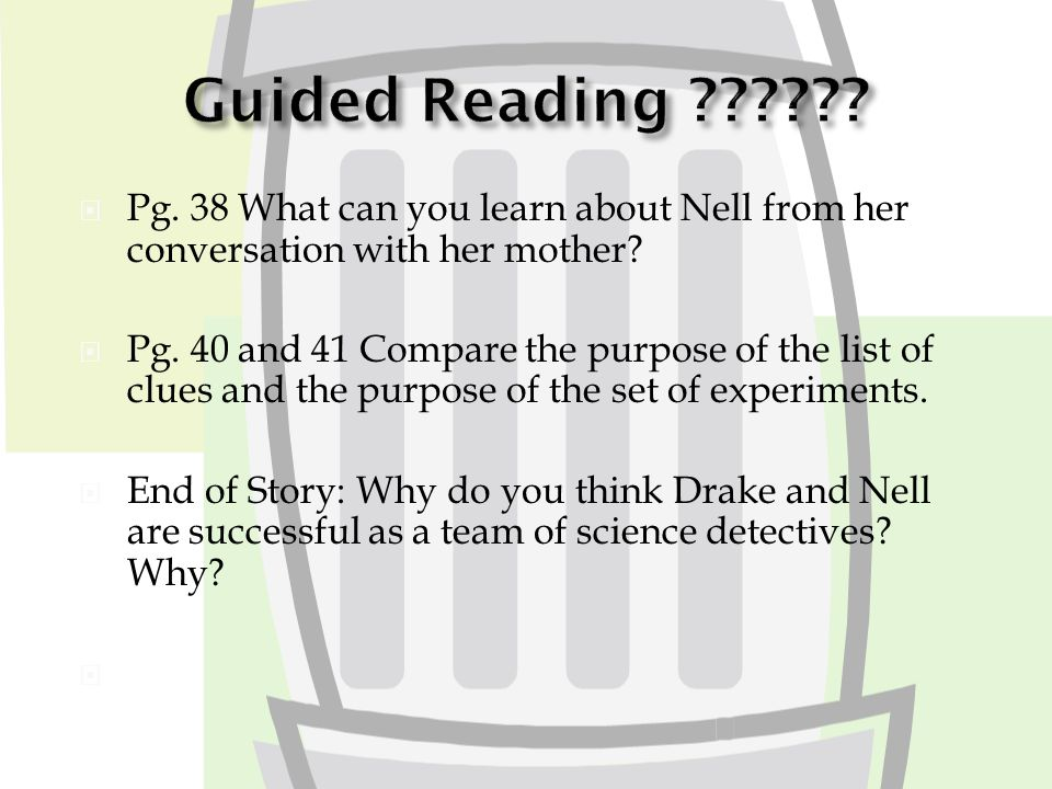  Pg. 38 What can you learn about Nell from her conversation with her mother.