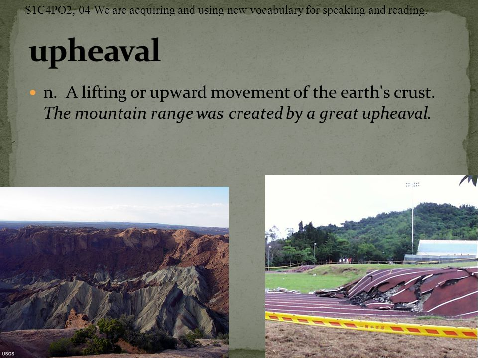 n.A lifting or upward movement of the earth s crust.