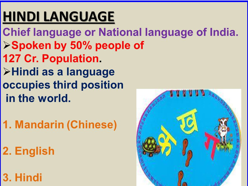 HINDI LANGUAGE Chief language or National language of India.