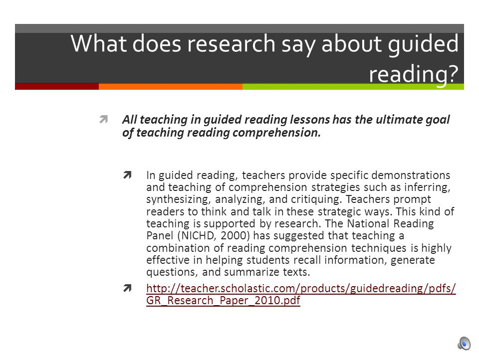 What does research say about guided reading.