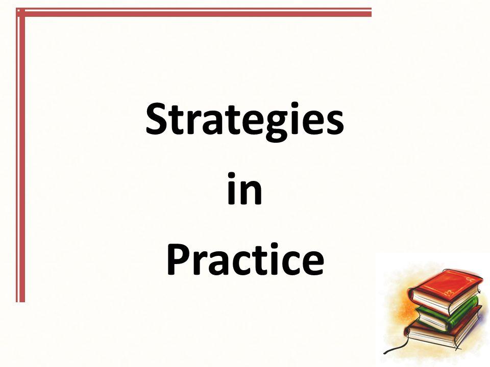 Strategies in Practice