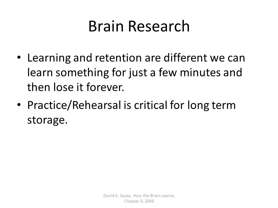 Brain Research Prime Time 1 Prime Time 2 Teach New Material First David A.