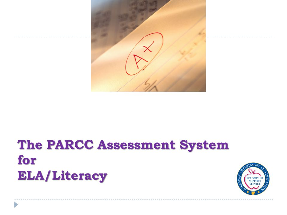 The PARCC Assessment System for ELA/Literacy