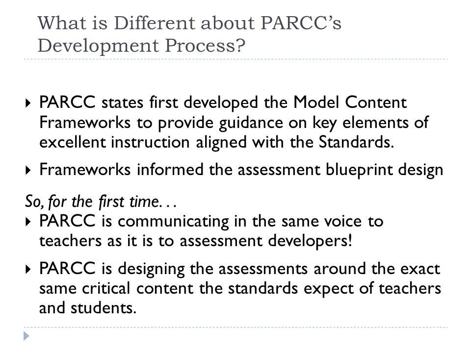 What is Different about PARCC's Development Process.