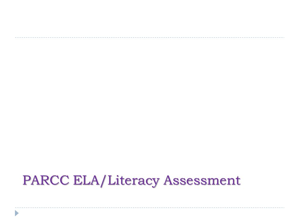 PARCC ELA/Literacy Assessment