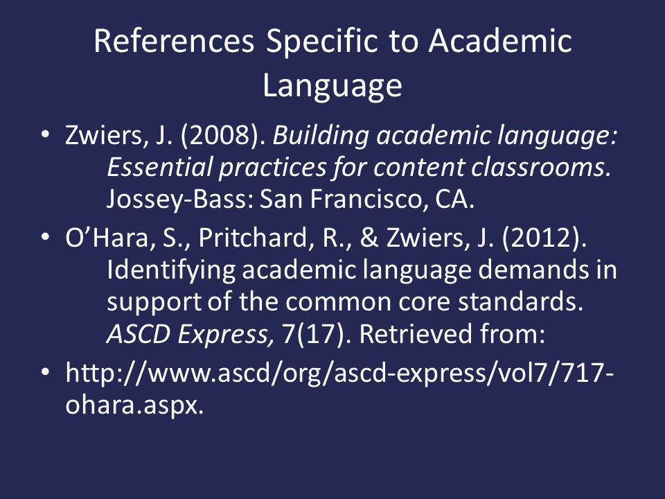 References Specific to Academic Language Zwiers, J.