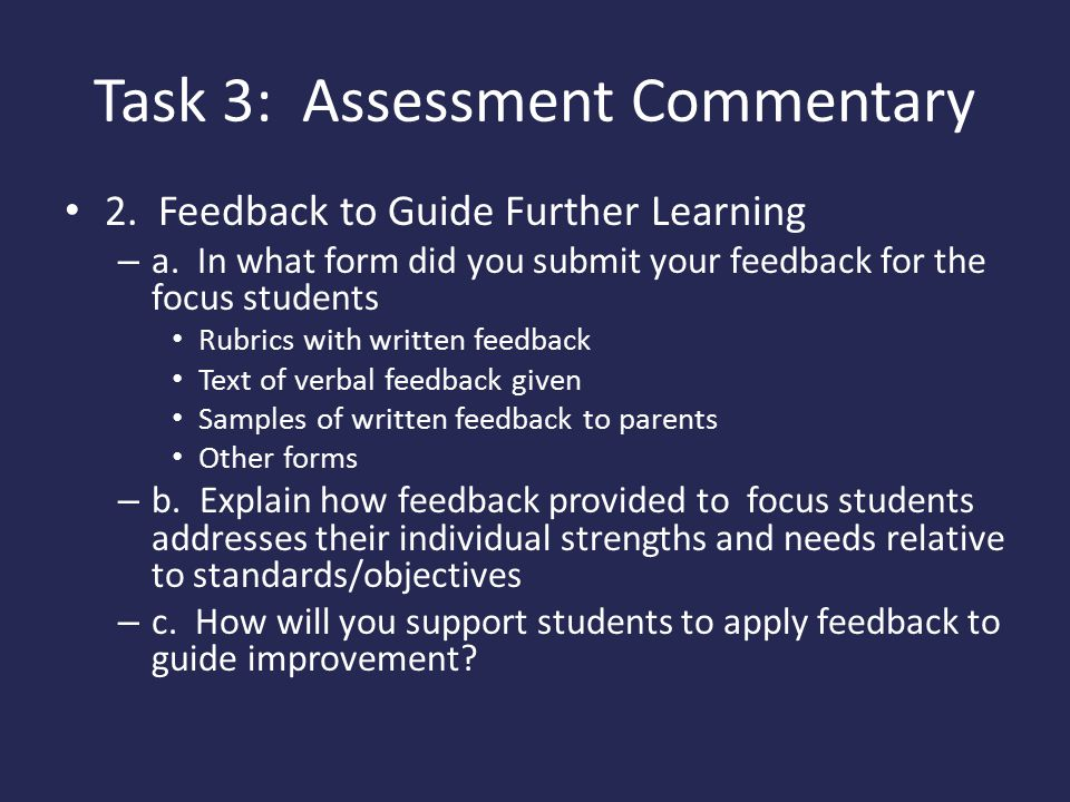 Task 3: Assessment Commentary 2.Feedback to Guide Further Learning – a.