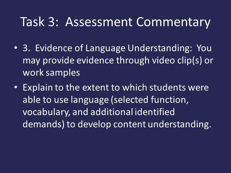 Task 3: Assessment Commentary 3.