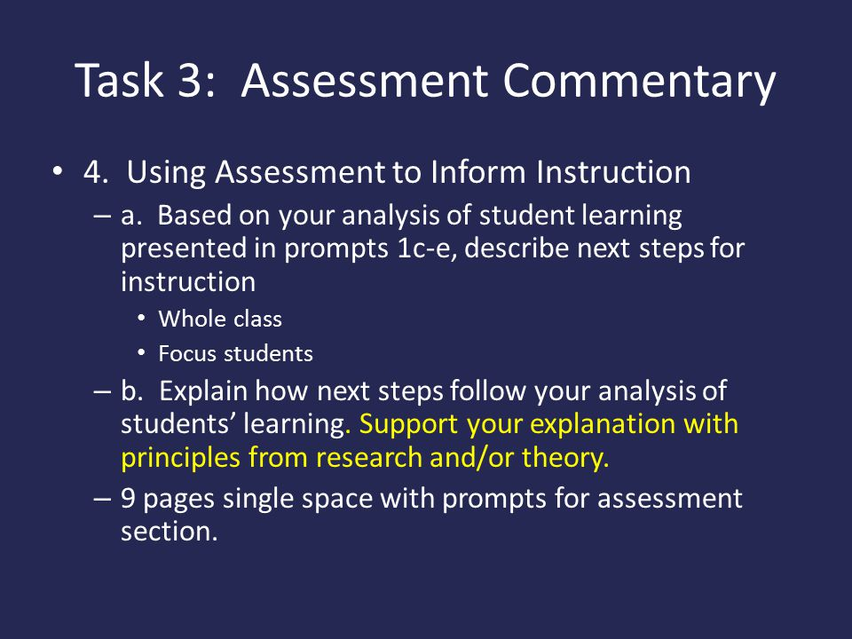 Task 3: Assessment Commentary 4.Using Assessment to Inform Instruction – a.