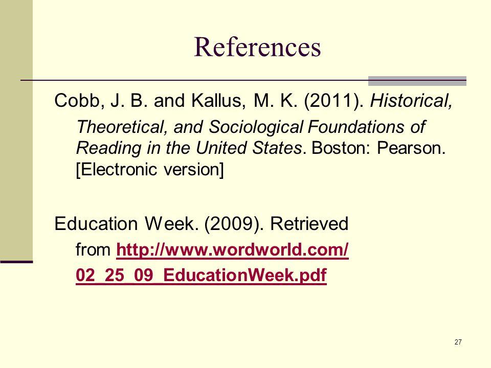 26 References Boushey, G. & Moser, J.