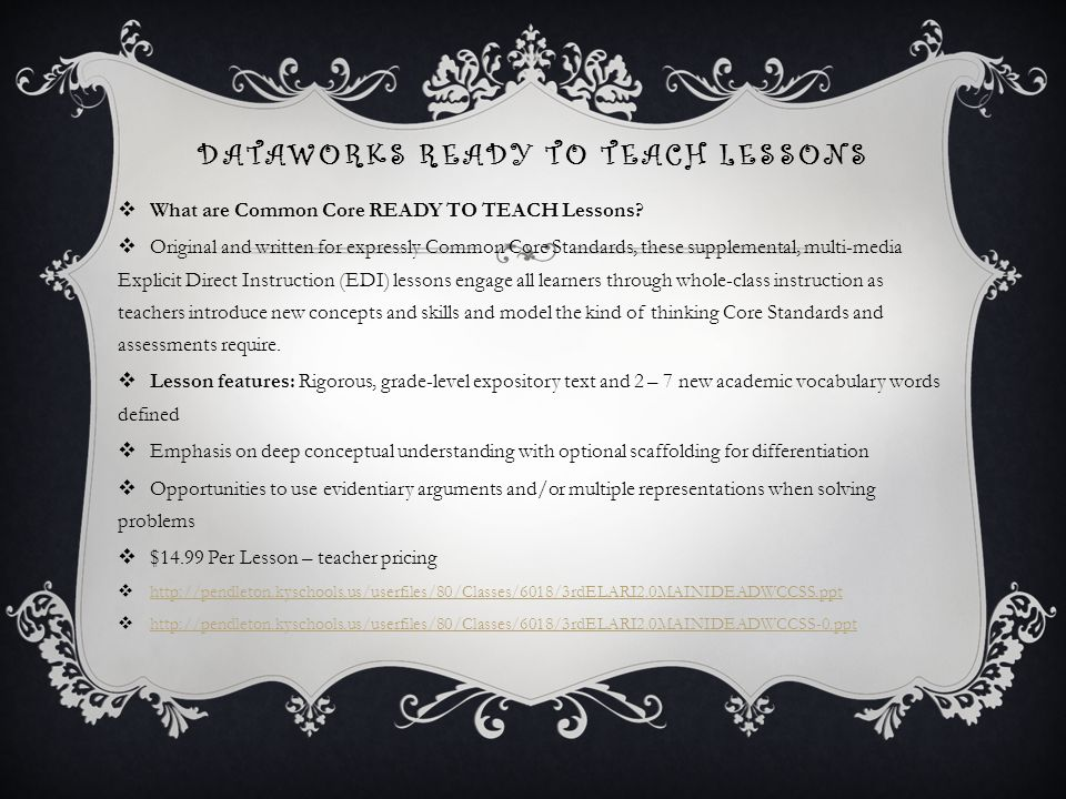 DATAWORKS READY TO TEACH LESSONS  What are Common Core READY TO TEACH Lessons.