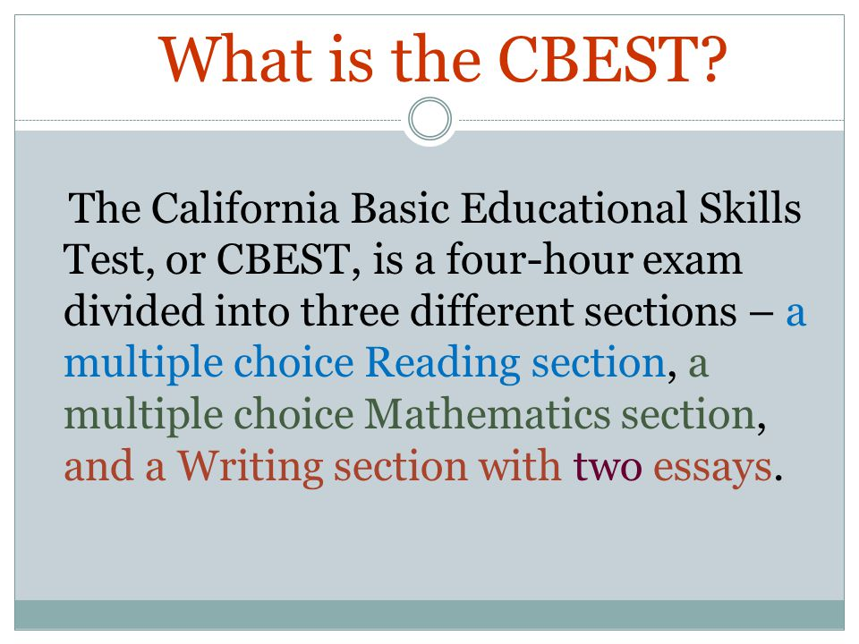 CBEST California Basic Educational Skills Test Caren Bautista What Is The Cbest Essay Topics