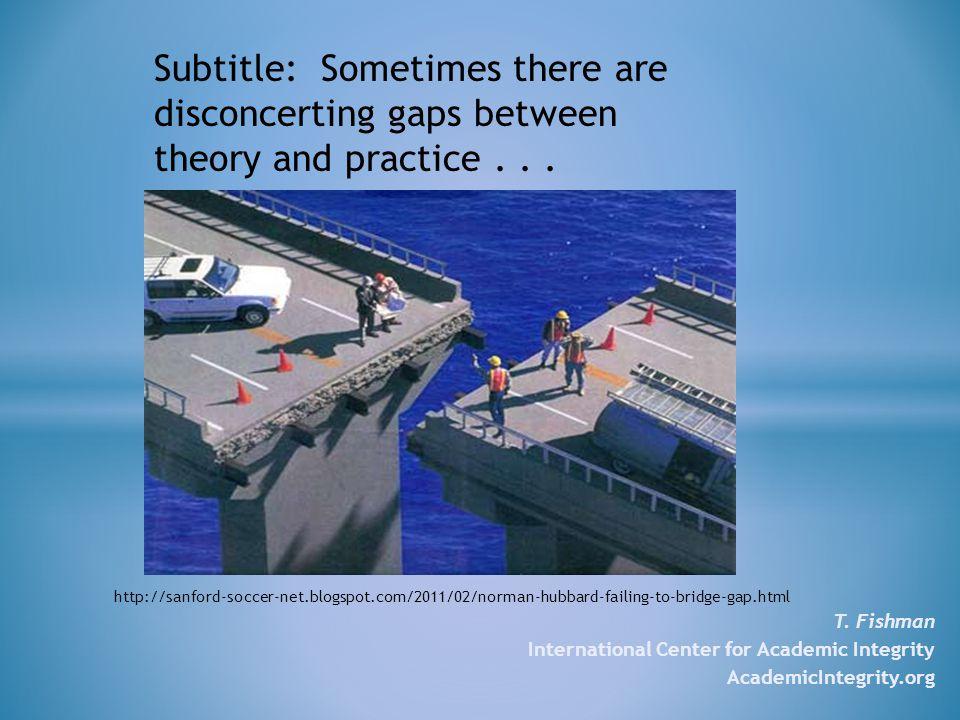 T. Fishman International Center for Academic Integrity AcademicIntegrity.org http://sanford-soccer-net.blogspot.com/2011/02/norman-hubbard-failing-to-