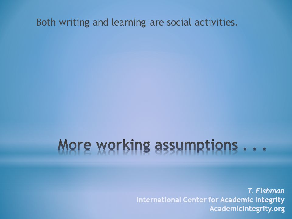Both writing and learning are social activities. T.