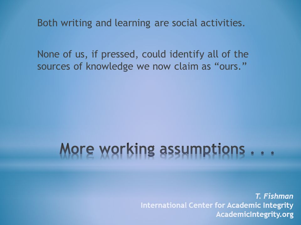 Both writing and learning are social activities.