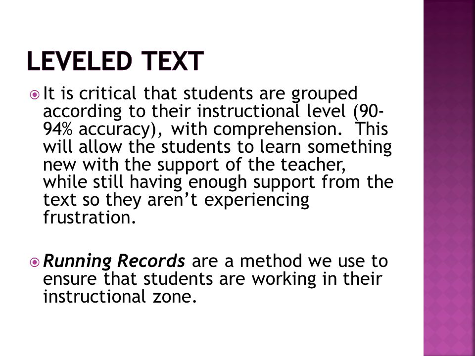  Familiar Reading  Introduction of a New Book  Scaffolded Reading  Returning to the Text