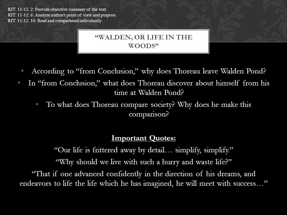 """According to """"from Conclusion,"""" why does Thoreau leave Walden Pond? In """"from Conclusion,"""" what does Thoreau discover about himself from his time at Wa"""