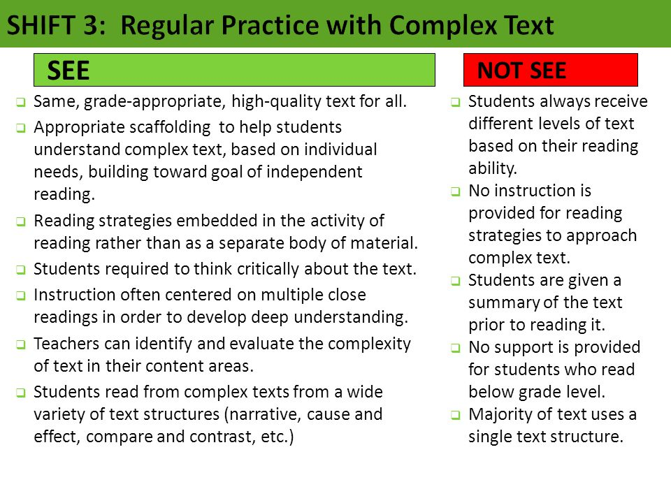  Same, grade-appropriate, high-quality text for all.  Appropriate scaffolding to help students understand complex text, based on individual needs, b